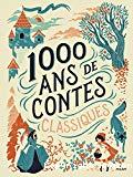 1000 ans de contes classiques