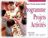 Programme,projets, activités pour l'école maternelle