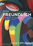 Otto Freundlich, 1848-1943