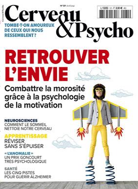 Cerveau & Psycho, n°131 - Avril 2021 - Retrouver l'envie