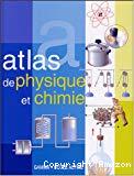 Atlas de physique et de chimie
