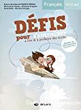 Défis pour s'entrainer à lire et produire des écrits. Français 10-12 ans