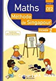 Maths méthode de Singapour. CE2, cycle 2 : fichier 2