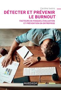 Détecter et prévenir le burnout