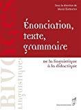 Énonciation, texte, grammaire