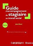 Guide d'accompagnement du stagiaire en travail social