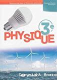 Physique 3e : Sciences de base et sciences générales