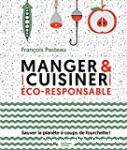 Manger & cuisiner éco-responsable
