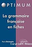 La grammaire française en fiches