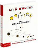 Un & d'autres chiffres avec Alexander Calder