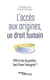 L'accès aux origines, un droit humain