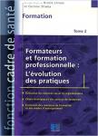 Formateurs et formation professionnelle. [Tome 2], L'évolution des pratiques