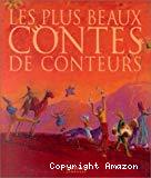 Les plus beaux contes de conteurs