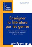 Enseigner la littérature par les genres