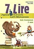 7 à lire : guide d'enseignement 2e année
