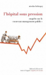 L'hôpital sous pression