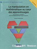 La manipulation en mathématique au cœur des apprentissages