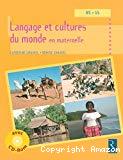 Langage et cultures du monde en maternelle