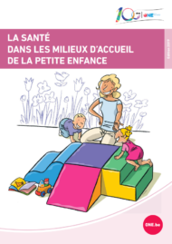 La santé dans les milieux d'accueil de la petite enfance