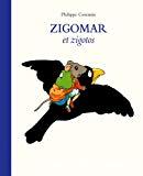 Zigomar et zigotos