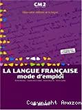 La langue française CM2