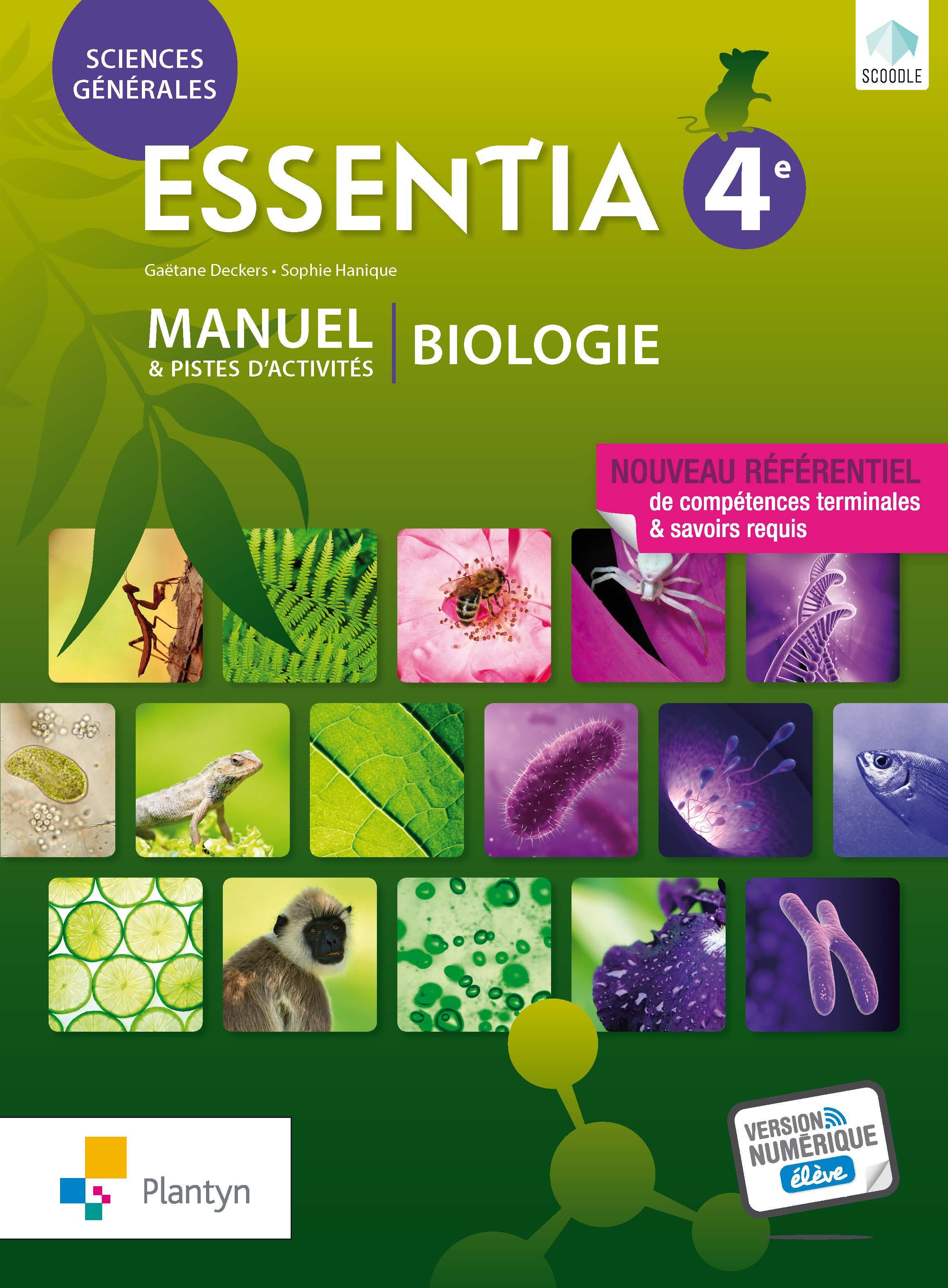 Essentia 4e. Manuel et piste d'activité : Biologie