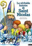La véritable histoire de Saint-Nicolas