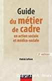 Guide du métier de cadre en action sociale et médico-sociale