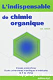 L'indispensable de chimie organique