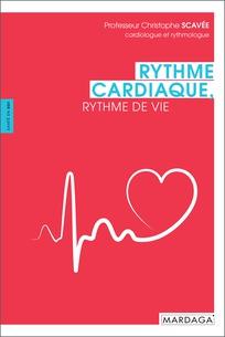 Rythme cardiaque, rythme de vie