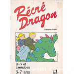 Récré dragon. 6-7 ans
