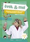 Eveil & Moi. Sciences & Techno 2. Fiches d'activités