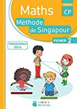 Maths méthode de Singapour. CP, cycle 2 : fichier 2