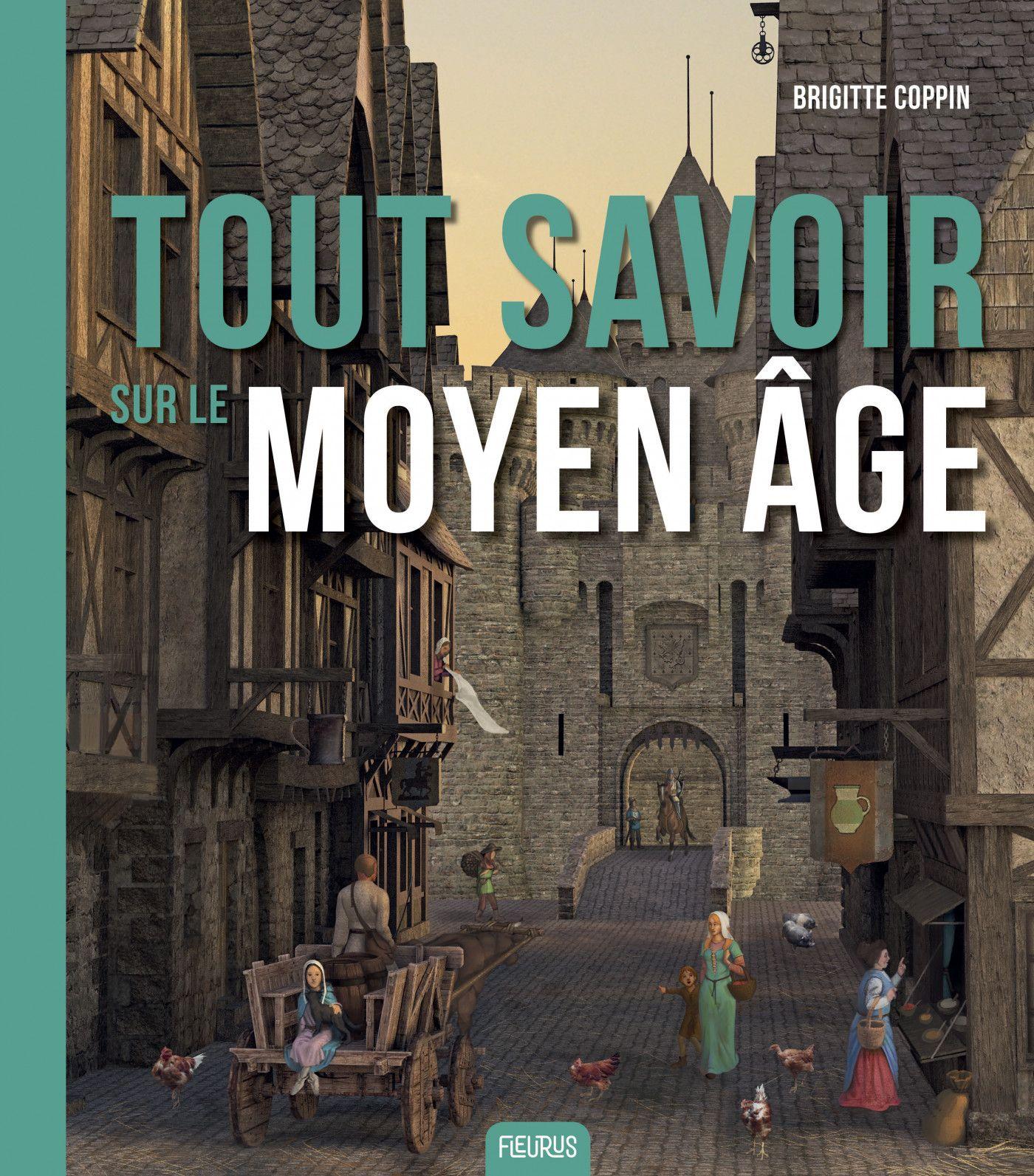 Tout savoir sur le Moyen Âge