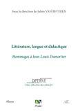 Littérature, langue et didactique : Hommages à Jean-Louis Dumortier