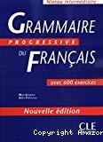 Grammaire progressive du français avec 600 exercices