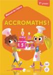Accromaths! 1re primaire : manuel de l'élève