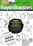 N°307 - Juin 2021 - Pourquoi le vrac s'emballe (Bulletin de Rayon Boissons, N°307 [24/06/2021])