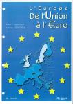 L'Europe, de l'union à l'euro