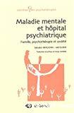 Maladie mentale et hospitalisation psychiatrique