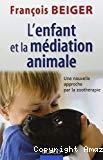 L' enfant et la médiation animale