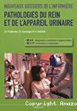 Pathologies du rein et de l'appareil urinaire