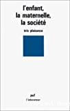 L'enfant, la maternelle, la société