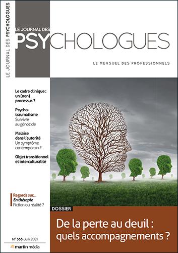 N°388 - Juin 2021 - De la perte au deuil (Bulletin de Le journal des psychologues, N°388 [01/06/2021])