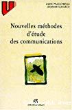 Nouvelles méthodes d'étude des communications
