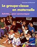 Le groupe-classe en maternelle