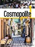 Cosmopolite 1. A1. [Livre de l'élève]