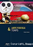 Arts visuels & temps