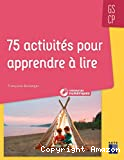 75 activités pour apprendre à lire