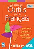 Les nouveaux outils pour le francais. CM2.